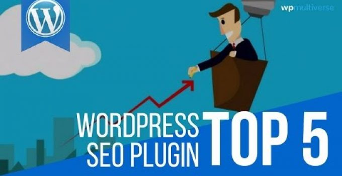 5 Best WordPress SEO Plugins For 2017