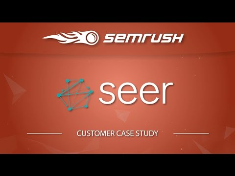 SEMrush Case Study: SEER Interactive - Steps SEO