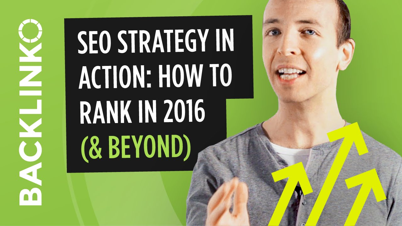SEO Strategy 2016: How to Rank in Google Today - Steps SEO